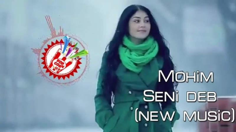 2yxa ru Mohim Seni deb new music
