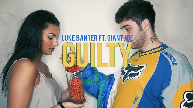 Luke Banter - Guilty ft. Giant Joe (Shot by @Blones23)