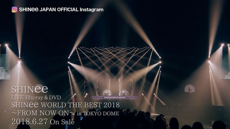 """SHINee_jp_official on Instagram: """"6/27発売 LIVE Blu-ray/DVD「SHINee WORLD THE BEST 2018~FROM NOW ON~ in TOKYO DOME」のダイジェスト映像公開! SHI"""