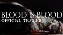 Родная кровь 2016 трейлер