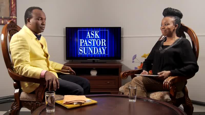 Ask Pastor Sunday Adelaja Episode 15