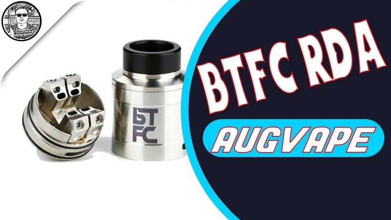BTFC RDA By Augvape VapnFaganPROVINCIAL VAPERS