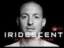 Iridescent - An Effort to Remember (Chester Memorial )
