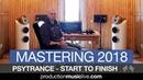 Mastering Psytrance From Start To Finish - Ozone 8, Ableton 10