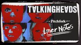 Explore Talking Heads Remain in Light (in 5 Minutes) Liner Notes