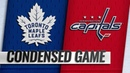 10 13 18 Condensed Game Maple Leafs @ Capitals