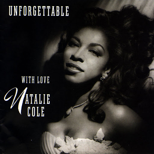 Natalie Cole альбом Unforgettable: With Love