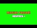 [v- МИСИЯ ВЫПОЛНЕНА MISSION PASSED НА ЗЕЛЁНОМ ФОНЕ.mp4
