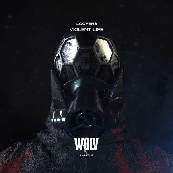Loopers - Violent Life скачать бесплатно и слушать онлайн