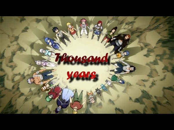Fairy Tail - Thousand Years