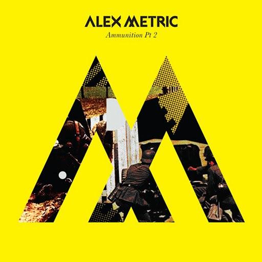 Alex Metric альбом Ammunition Pt. 2
