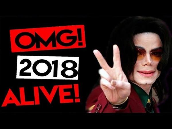 Michael Jackson still ALIVE 2018 ! NEW LIFE