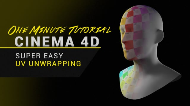 Tutorial - Super Easy UV Unwrapping in Cinema 4D