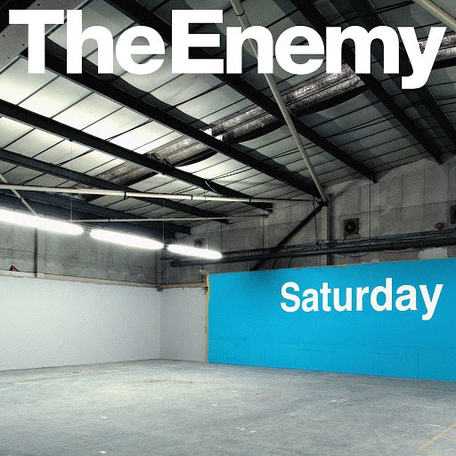 The Enemy альбом Saturday