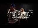 Adele – Send My Love ¦ choreographer Kolya Barni
