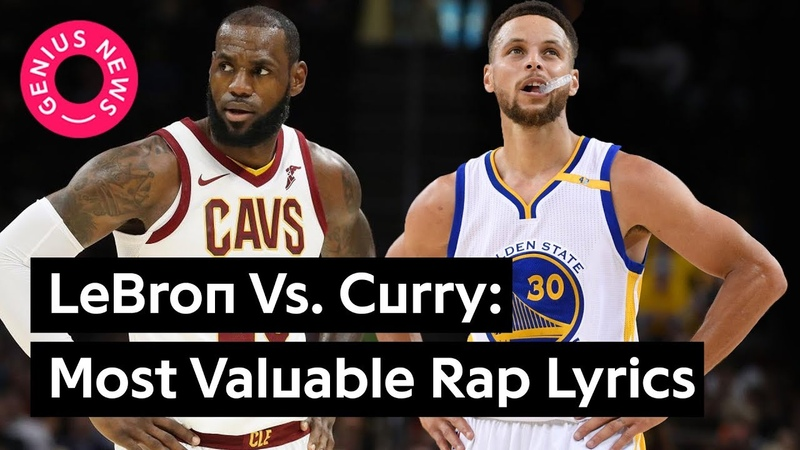 Lebron James Vs Steph Curry Most Valuable Lyrical Mentions Genius News
