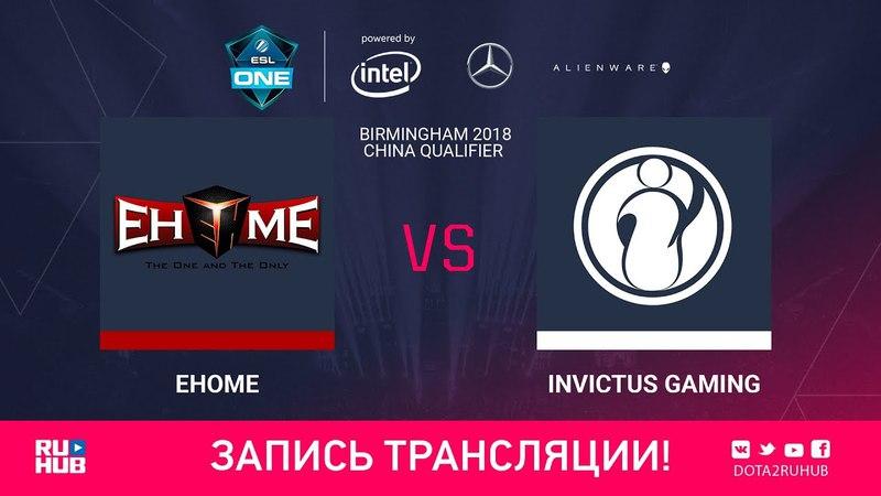 EHOME vs Invictus Gaming ESL One Birmingham CN qual game 2 Adekvat LighTofHeaveN