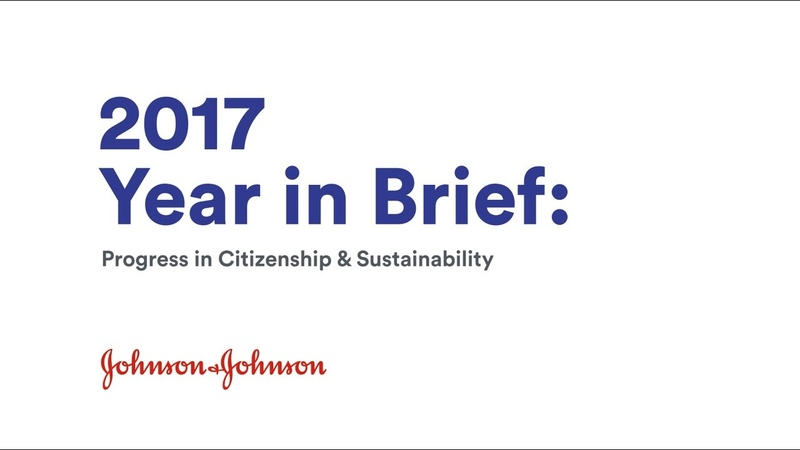2017 Year in Brief | Health for Humanity Report | Johnson Johnson