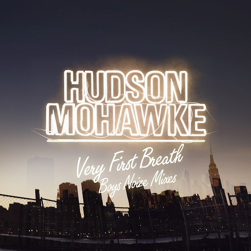 Hudson Mohawke альбом Very First Breath