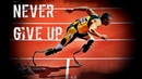 Never give up Motivational video