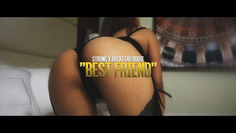 Strong x Rockstar Rodie x Best Friend | Dir. By @OgunPleasFilms