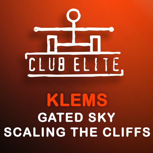 Klems альбом Gated Sky / Scaling The Cliff