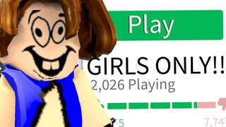 When BOYS play ROBLOX GIRLS ONLY GAME