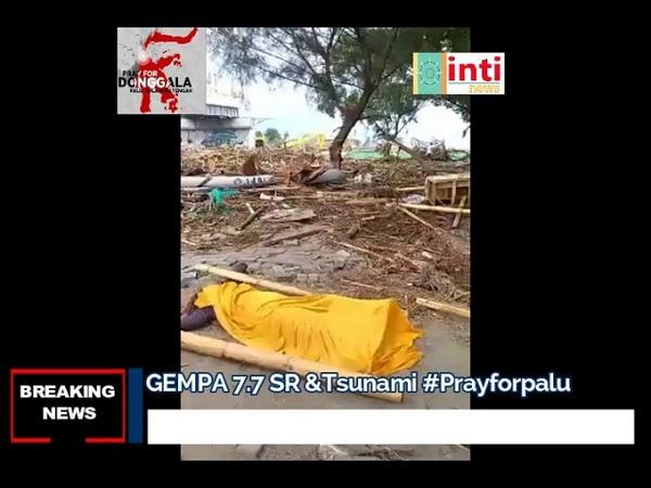Pagi ini Pasca GEMPA TSUNAMI PALU Lumpuh Total Ribuan Korban Hilang Pray4donggala Prayforpalu