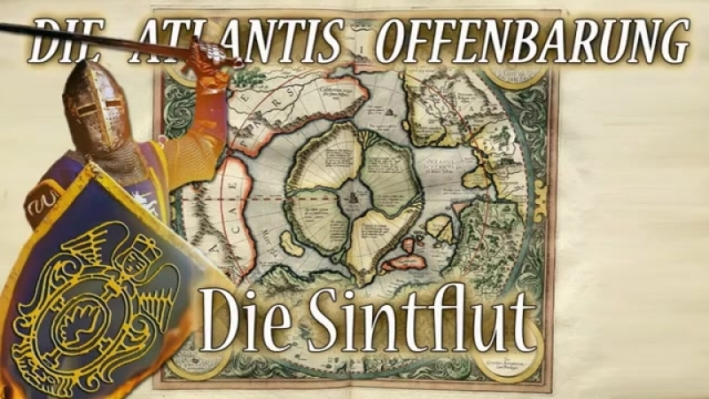 ∞ Die Atlantis Offenbarung - 12 Die Sintflut (Schlussfolge)