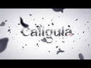 [OP] Caligula | The Caligula Effect | Калигула (Rus Sub)