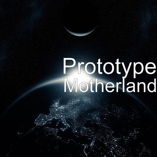Prototype альбом Motherland