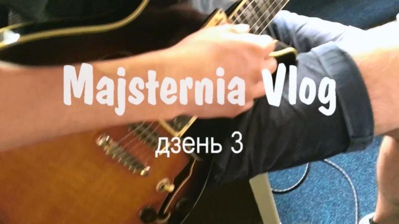 Majsternia Vlog3