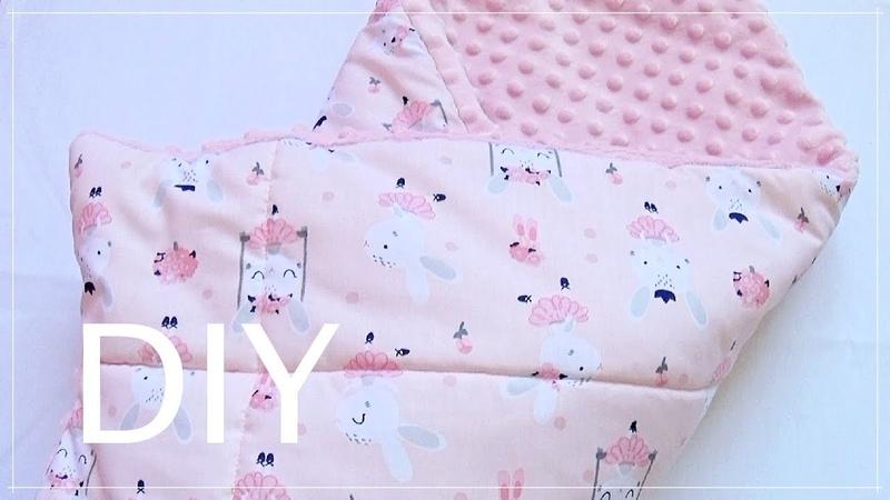 DIY ПЛЕД ИЗ ПЛЮША МИНКИ С УТЕПЛИТЕЛЕМ / ОДЕЯЛО-КОНВЕРТ / КАК СШИТЬ КОНВЕРТ НА ВЫПИСКУ / baby blanket