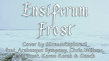 Ensiferum - Frost (cover by SDES, Arabesque Sympony, Chris W
