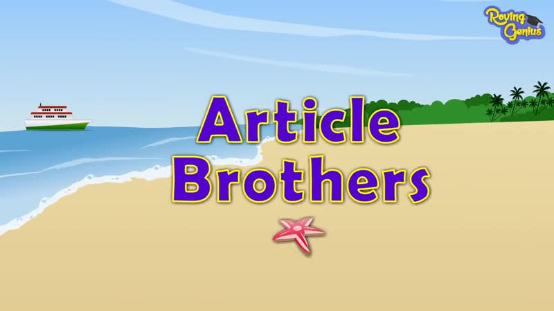 Articles A, An and The - English Grammar For Kids with Elvis - Grade 1 - 5