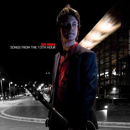 Lee Jones альбом Songs from the 13th Hour