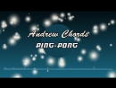 Andrew Chords - Ping-pong