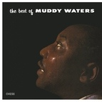 Muddy Waters альбом The Best Of Muddy Waters