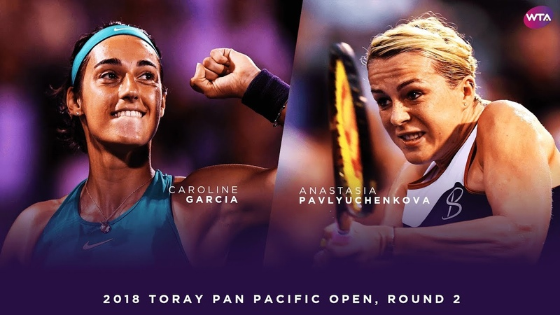 Caroline Garcia vs. Anastasia Pavlyuchenkova | 2018 Toray Pan Pacific Open Round 2 | WTA Highlights