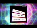 DJ Aristocrat & U.R.A. - Love Is On The Way (2)
