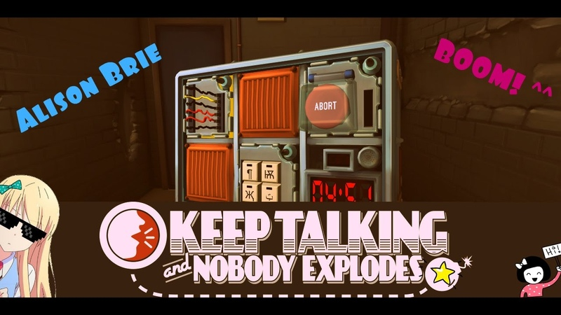 ВЗРЫВ МОЗГА! Keep Talking and Nobody Explodes [Alison Brie] 1