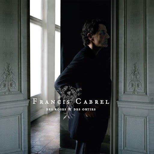 Francis Cabrel альбом Des roses & des orties