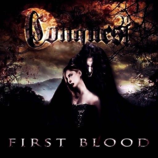 Conquest альбом First Blood