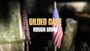Rough Grind Gilded Cage Official Music Video