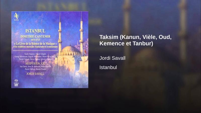 Taksim (Kanun, Vièle, Oud, Kemence et Tanbur)
