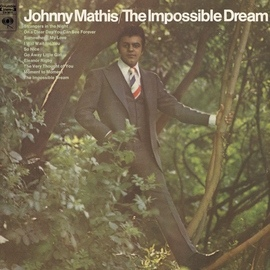 Johnny Mathis альбом The Impossible Dream