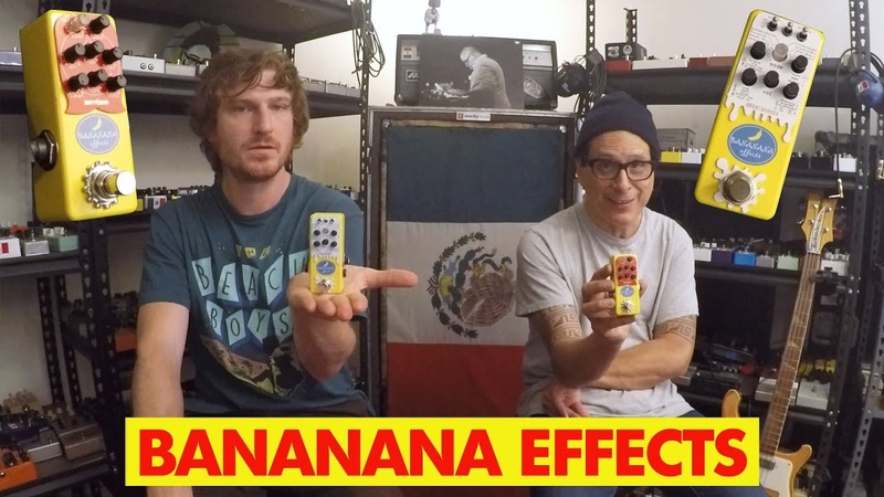 Pedals and Effects: Bananana Effects