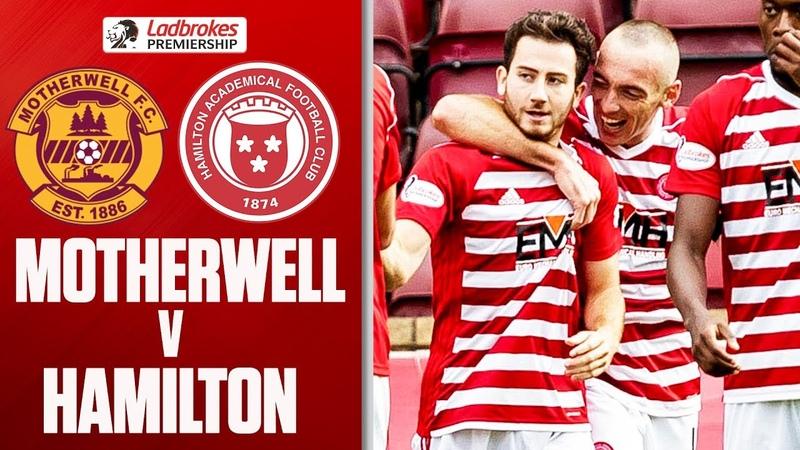 Motherwell 0 - 1 Hamilton | Boyd Scores Wonder Goal! | Ladbrokes Premiership