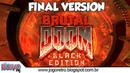 Brutal Doom Black Edition v3.1d Final (PC GAMEPLAY)