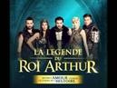 2015 La Legende du roi Arthur - Ce Que La Vie A Fait De Moi